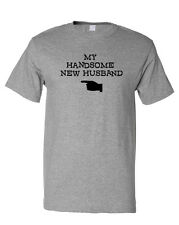 My Handsome New Husband T-Shirt Tee
