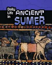 NEW Daily Life in Ancient Sumer by Nick Hunter Paperback Book (English) Free Shi
