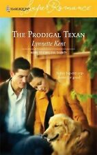 The Prodigal Texan 1326 by Lynnette Kent (2006, Paperback)