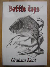 Signed BOTTLE TOPS Limited Edition Carp Fishing Book Graham Kent No 247 of 250