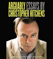 Arguably : Essays by Christopher Hitchens (2012, CD, Unabridged) Brand New SS