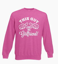 This Guy Loves His Girlfriend Love Valentines Mens Womens Sweater Jumper