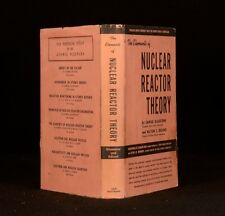 1957 The Elements of Nuclear Reactor Theory Samuel Glasstone Milton Edlund