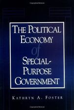 The Political Economy of Special-purpose Government (American Governance and Pu