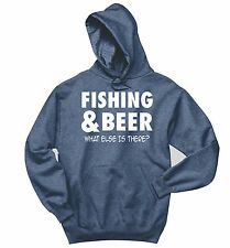 Fishing Beer What Else Is There Funny Sweatshirt Holiday Gift Hoodie
