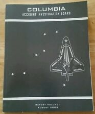 NASA Space Shuttle Columbia Accident Investigation Board Report vol #1