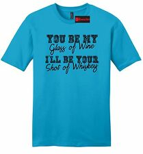My Glass Wine Ill Be Your Whiskey Funny Mens Soft T Shirt Country Music Tee Z2