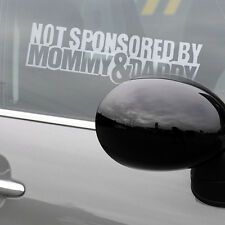 Not Sponsored By mommy/Daddy car i pad laptop window funny sticker decals