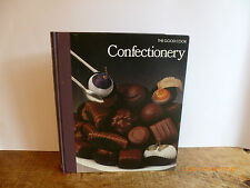 CONFECTIONERY Time Life Good Cook Series Hbk