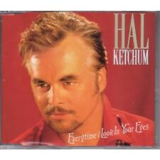 HAL KETCHUM Everytime I Look In Your Eyes CD UK Curb 2002 2 Track B/W Two Of