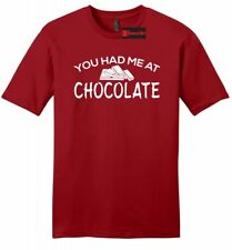 You Had Me At Chocolate Funny Mens Soft T Shirt Valentines Day Gift Tee Shirt Z2