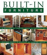 Built-In Furniture : A Gallery of Design Ideas by James L. Tolpin