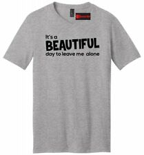It's A Beautiful Day To Leave Me Alone Funny Mens V-Neck T Shirt Party Tee