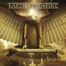 Now, Then & Forever [Digipak] by Earth, Wind & Fire (CD-2013, Legacy) NEW SEALED