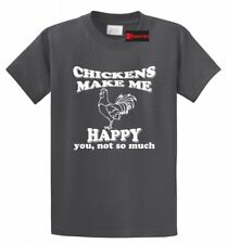 Chickens Make Me Happy Not You Funny T Shirt Farm Chicken Lover Tee
