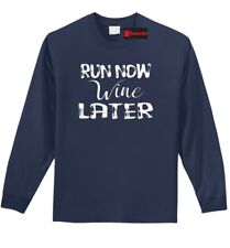 Run Now Wine Later Funny Long SLV T Shirt Alcohol Party Workout Marathon Tee Z1