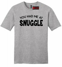 You Had Me Snuggle Funny Mens Soft Shirt Valentines Day Wife Husband Gift Tee Z2