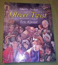 Oliver Twist by Charles Dickens (Hardback, 1988) illustrated by Eric Kincaid