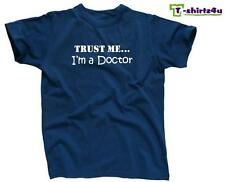 TRUST ME I'M A DOCTOR Funny Humor Gag Gift Fun Dr. Tee T-Shirt - NEW - Blue