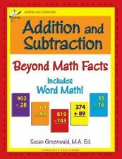 Addition and Subtraction ~ Beyond Math Facts ~ by Susan Greenwald ~ A New Book