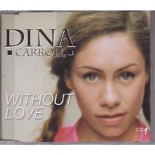 DINA CARROLL Without Love CD UK Mercury 1999 3 Track Dave Sears Radio Edit Part
