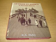 Lytham St. Anne's: A Pictorial History (Pictorial history series), Good Conditio