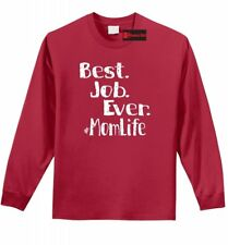 Best Job Ever #Momlife Funny LS T Shirt Cute Mothers Day Mommy Mom Gift Tee Z1