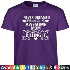Awesome MOM Killing It Funny Mothers Day Birthday Christmas Gift Tee T Shirt