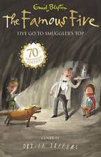 Five Go to Smuggler's Top (Famous Five 70th Anniversary) By Enid Blyton