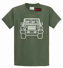 Never Clean Me Funny T Shirt Off Roading Mudding Truck Country Tee Shirt