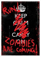 New Run! Zombies Are Coming Keep Calm & Carry On Print