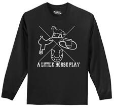 A Little Horse Play LS T Shirt Equestrian Horse Lover Country Graphic Tee Z1