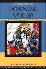 Handbook of Japanese Mythology by Michael Ashkenazi (2008, Paperback)