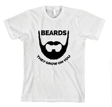 BEARDS THEY GROW ON YOU! Unisex Adult T-Shirt Tee Top