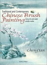 Traditional and Contemporary Chinese Brush Painting by Cheng Yan (Paperback, 20…