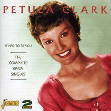Petula Clark - It Had To Be You-Complete Early Singles [CD New]