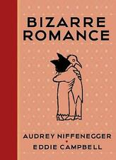 Bizarre Romance by Audrey Niffenegger Hardcover Book Free Shipping!