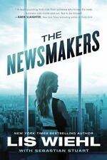 A Newsmakers Novel: The Newsmakers by Lis Wiehl (2016, Hardcover)