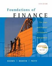 Foundations of Finance : Logic and Practice of Financial Management by John H. M