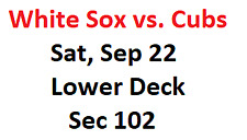 1-8 tickets Chicago White Sox vs. Cubs, September 22 (9/22), Lower Deck Sec 102