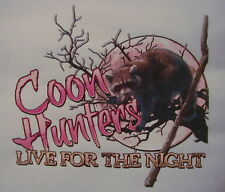 COON HUNTERS LIVE FOR THE NIGHT SHIRT