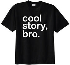 Cool Story Bro MTV Jersey Shore T-shirt Size (S-3X) Funny Humor Tee