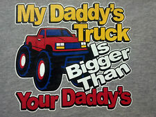 My Dad Truck Bigger Kid Cute Sweet Spoiled T-Shirt Infant Baby Toddler Youth Tee