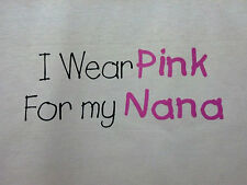 Wear Pink For Nana Breast Cancer Awareness Item Support Tee Child 's T-Shirt