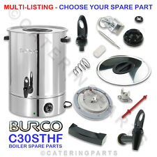 BURCO C30STHF SPARE PARTS FOR MANUAL FILL C30 STHF 30 LITRE HOT WATER BOILER URN