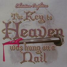 CHRISTIAN OUTFITTERS THE KEY TO HEAVEN WAS HUNG JESUS INSPIRATIONAL SHIRT #1110