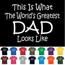World's Greatest Dad Fathers Day Birthday Anniversary Gift T-Shirt