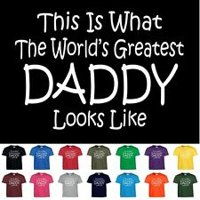 Worlds Greatest DADDY Fathers Day Birthday Funny Christmas Gift T Shirt Dad
