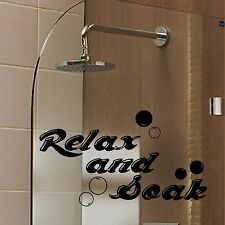 Relax and Soak Quote Bathroom Wall Sticker Shower Vinyl Bubbles Decal Home Q55