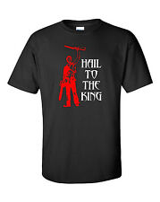 """Hail To The King"" Evil Dead T-Shirt (Sizes S - 5XL)"